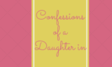 Confessions of a Daughter-In-Law